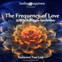 The-Frequency-of-Love---528Hz-Isochronic